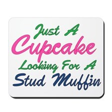 Cupcake Looking for Stud Mousepad