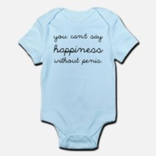 You Can't Say Happiness Infant Bodysuit