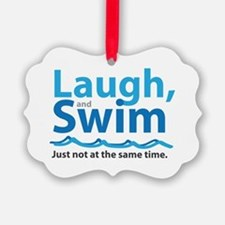 Laugh and Swim Ornament