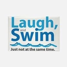 Laugh and Swim Rectangle Magnet