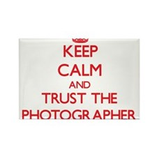Keep Calm and Trust the Photographer Magnets