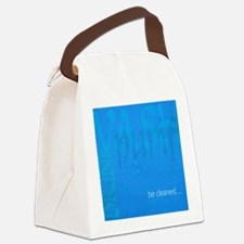 Be Cleaned... Canvas Lunch Bag