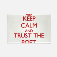 Keep Calm and Trust the Poet Magnets