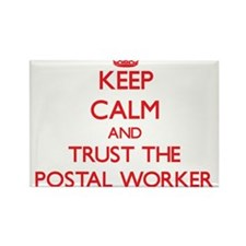 Keep Calm and Trust the Postal Worker Magnets