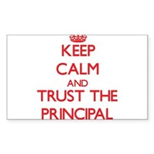 Keep Calm and Trust the Principal Decal