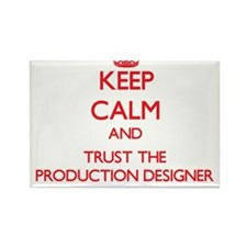 Keep Calm and Trust the Production Designer Magnet