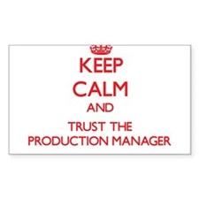 Keep Calm and Trust the Production Manager Decal