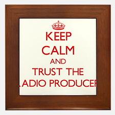 Keep Calm and Trust the Radio Producer Framed Tile