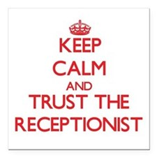 Keep Calm and Trust the Receptionist Square Car Ma