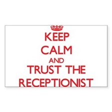 Keep Calm and Trust the Receptionist Decal
