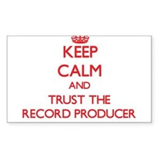 Keep Calm and Trust the Record Producer Decal