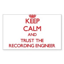 Keep Calm and Trust the Recording Engineer Decal