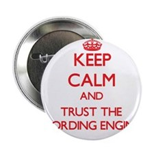 """Keep Calm and Trust the Recording Engineer 2.25"""" B"""