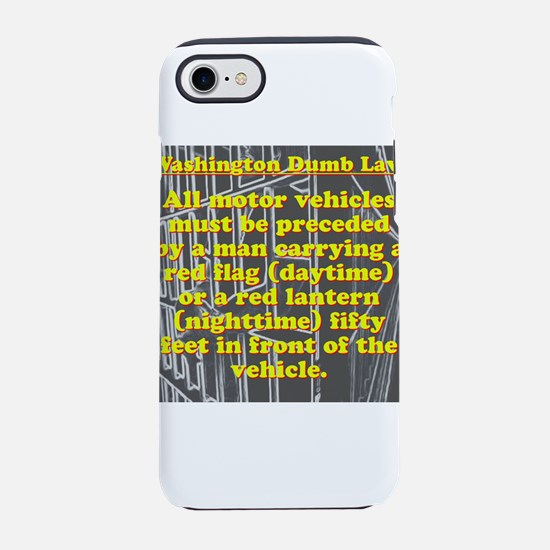 Washington Dumb Law 005 iPhone 7 Tough Case