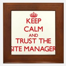 Keep Calm and Trust the Site Manager Framed Tile