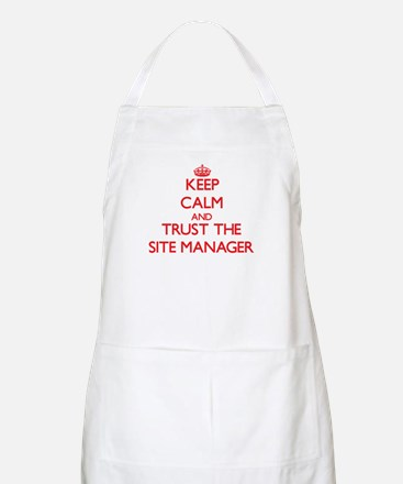 Keep Calm and Trust the Site Manager Apron