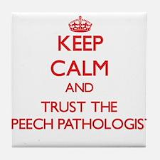 Keep Calm and Trust the Speech Pathologist Tile Co