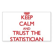 Keep Calm and Trust the Statistician Decal