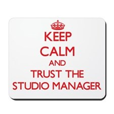 Keep Calm and Trust the Studio Manager Mousepad
