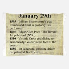 January 29th Pillow Case