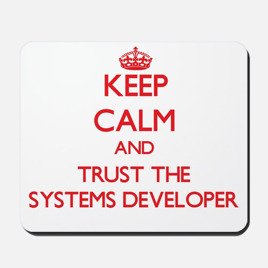 Keep Calm and Trust the Systems Developer Mousepad