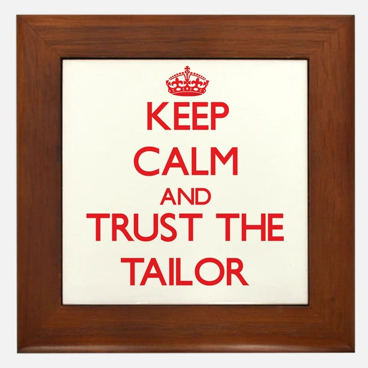 Keep Calm and Trust the Tailor Framed Tile