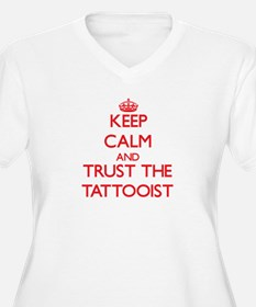 Keep Calm and Trust the Tattooist Plus Size T-Shir