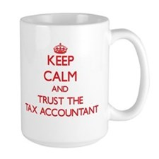 Keep Calm and Trust the Tax Accountant Mugs