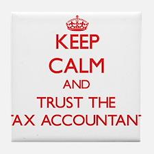 Keep Calm and Trust the Tax Accountant Tile Coaste