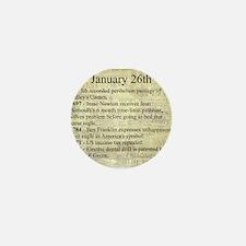 January 26th Mini Button