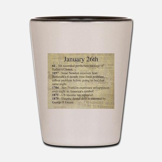 January 26th Shot Glass