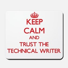 Keep Calm and Trust the Technical Writer Mousepad