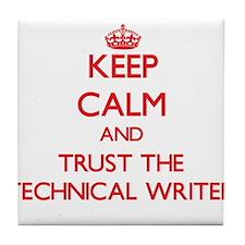 Keep Calm and Trust the Technical Writer Tile Coas