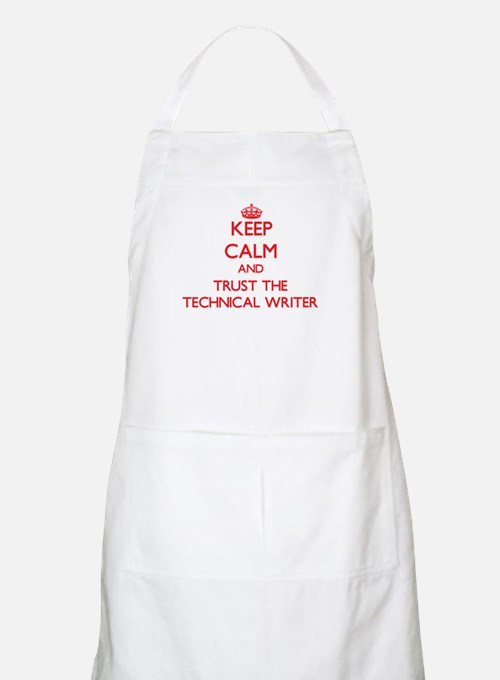 Keep Calm and Trust the Technical Writer Apron