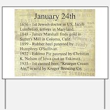 January 24th Yard Sign