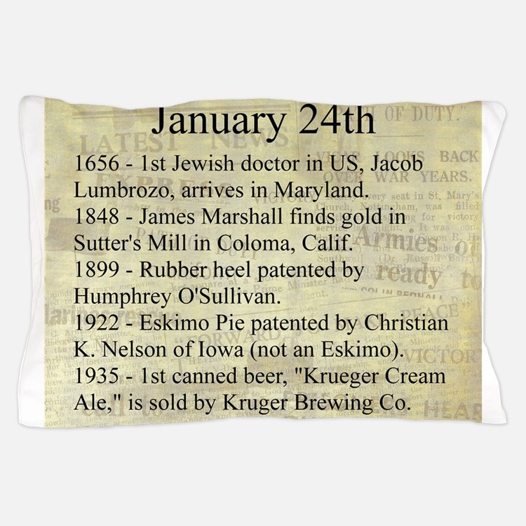 January 24th Pillow Case