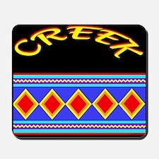 CREEK INDIAN TRIBE Mousepad