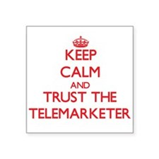 Keep Calm and Trust the Telemarketer Sticker