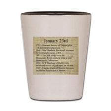 January 23rd Shot Glass
