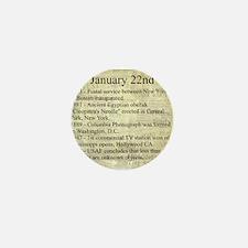 January 22nd Mini Button
