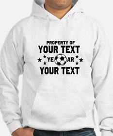 Personalized Property of Soccer Hoodie