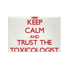 Keep Calm and Trust the Toxicologist Magnets