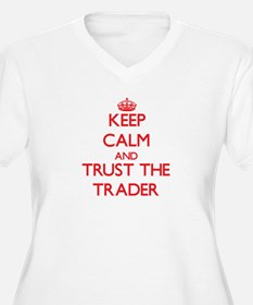 Keep Calm and Trust the Trader Plus Size T-Shirt
