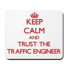 Keep Calm and Trust the Traffic Engineer Mousepad