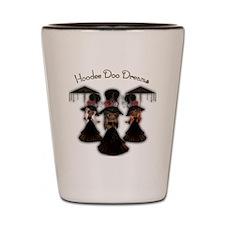 Hoodee Doo Dreams Shot Glass