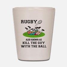 Rugby Kills Shot Glass