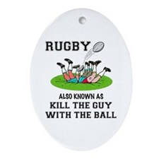 Rugby Kills Ornament (Oval)