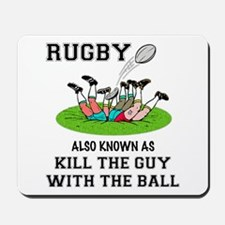 Rugby Kills Mousepad