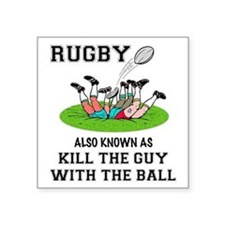 Rugby Kills Square Sticker 3