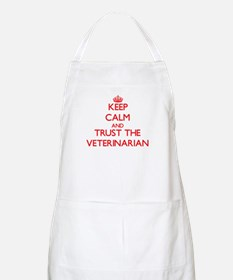 Keep Calm and Trust the Veterinarian Apron
